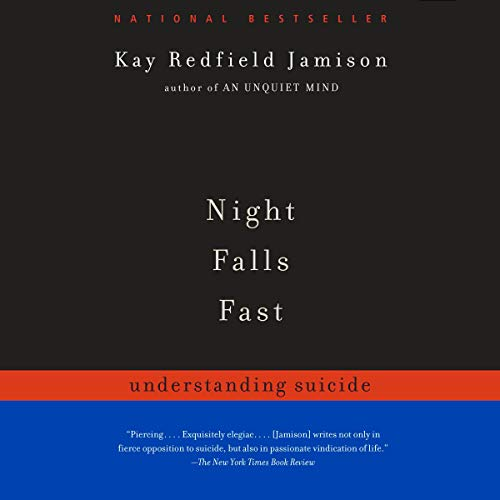 Night Falls Fast Audiobook By Kay Redfield Jamison cover art