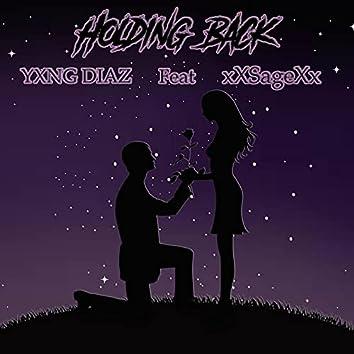 Holding Back (feat. xXSageXx)