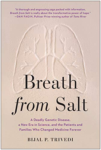 Breath from Salt: A Deadly Genetic Disease, a New Era in Science, and the Patients and Families Who Changed Medicine Forever (English Edition)