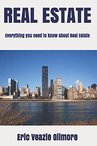Real Estate Investing Books! - REAL ESTATE: Everything you need to know about Real Estate