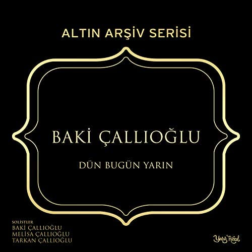 Baki Çallıoğlu, Melisa Çallıoğlu & Tarkan Çallıoğlu