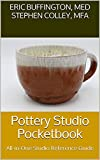 Pottery Studio Pocketbook: All-in-One Studio Reference Guide (English Edition)