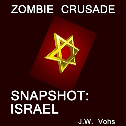 Zombie Crusade: Snapshot: Israel audiobook cover art