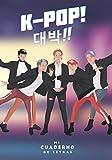 K-Pop - Mi Cuaderno de Letras: 100 páginas para escribir la letra de tus canciones favoritas en Hangul y en español | Ideal para aprender coreano con K-Pop