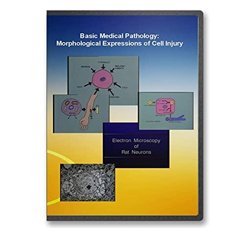 Basic Medical Pathology: Morphological Expressions of Cell Injury