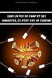 Sans un feu de camp et des guimauves, ce n'est pas un camping: Carnet de stationnement camping-car