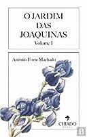 O Jardim das Joaquinas Vol I (Portuguese Edition)