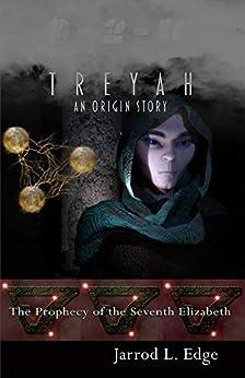 Treyah: An Origin Story (0-2-10 Origins Book 2) by [Jarrod Edge]