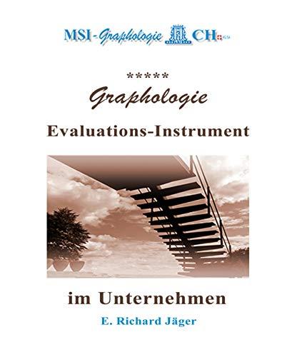 Graphologie - Evaluations-Instrument im Unternehmen