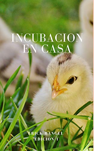 INCUBACION EN CASA