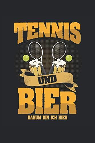 Notizbuch Tennis und Bier darum bin ich hier: DIN A5 120 Seiten für Notizen Zeichnungen Formeln   Organizer Schreibheft Planer Tagebuch