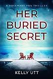 Her Buried Secret (Rosemary Run Book 5)