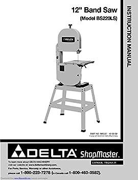 Delta BS220LS Band Saw Owners Instruction Manual Reprint [Plastic Comb]