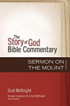 Sermon on the Mount (21) (The Story of God Bible Commentary)
