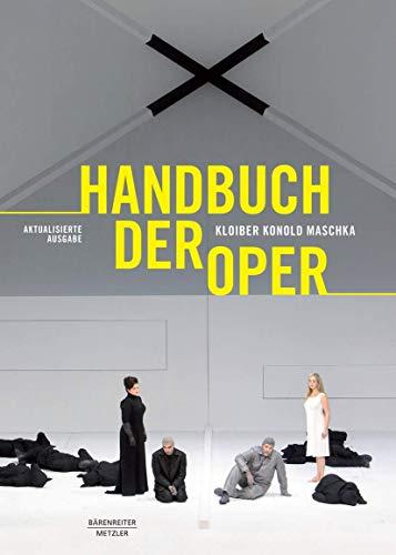 Handbuch der Oper: 14., grundlegend überarbeitete Auflage