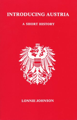 Johnson, L: Introducing Austria: A Short History (STUDIES IN AUSTRIAN LITERATURE, CULTURE, AND THOUGHT)