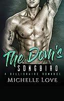 The Dom's Songbird: A Billionaire Romance