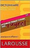 dictionnaire français espagnol 2022 (French Edition)
