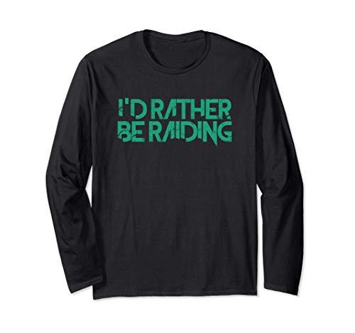 I'd Rather Be Raiding Wow Gaming Long Sleeve T-Shirt