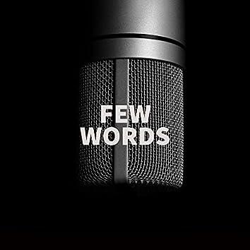 Few Words
