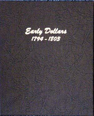 Dansco US Early Dollar Coin Album 1793 – 1803 # 6170