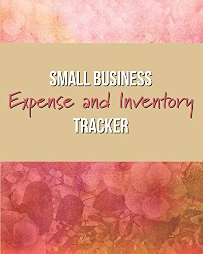 Small Business Expense and Inventory Tracker: Record Sales, Income, Suppliers, Mileage, and more!