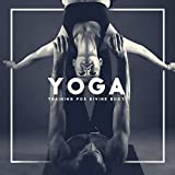 Yoga Training for Divine Body - Shape Your Figure, Powerful Workout, Chakras Energy, Positive Vibes...