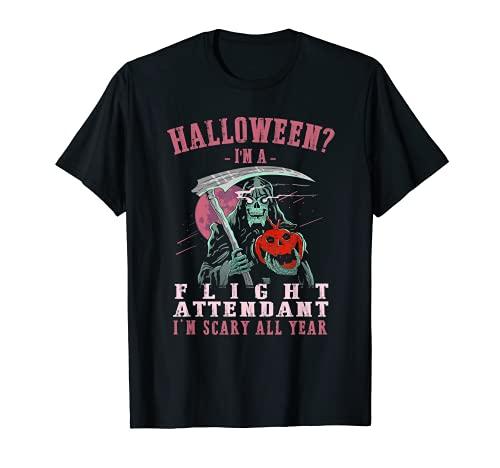 Asistente de vuelo soy miedo todo el ao azafata de Halloween Camiseta