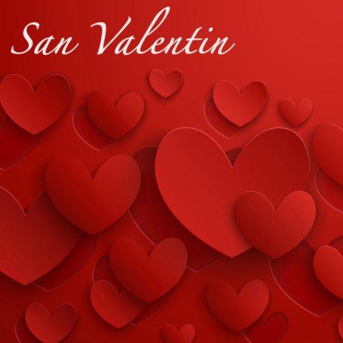 San Valentin - Música Romántica