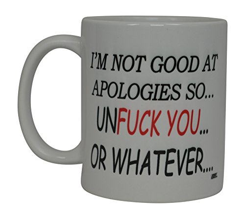 I'M Not Good At Apologies Mug