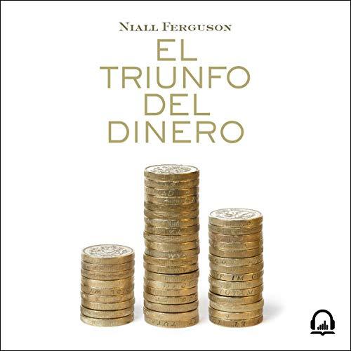 Couverture de El triunfo del dinero [The Triumph of Money]
