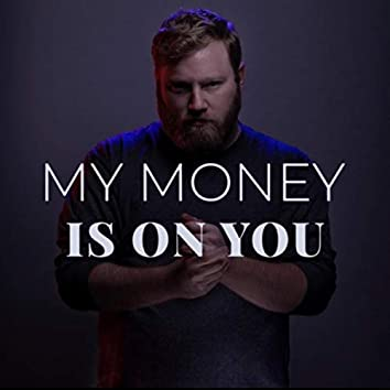 My Money Is On You (feat. Steve Osso)