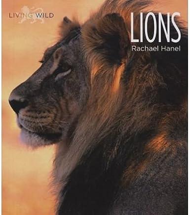 [( Lions )] [by: Rachael Hanel] [Jul-2008]