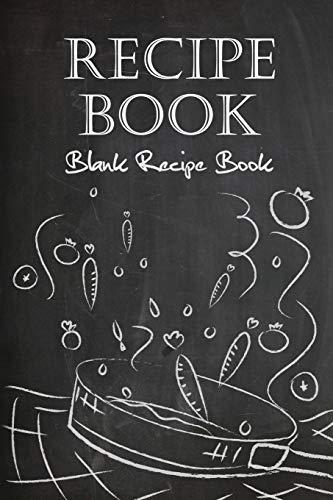 Recipe Book: A Blank Recipe Book To Write In (Recipe Journal) (100-Recipe Journal and Organizer)