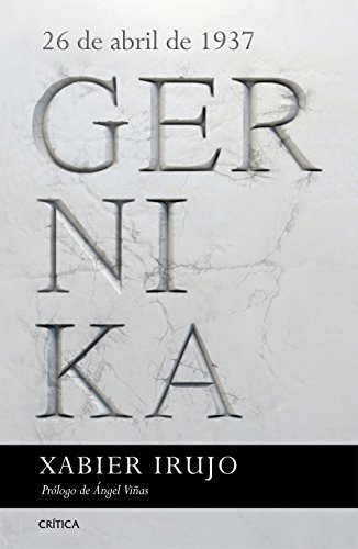 Gernika: 26 de abril de 1937. Prólogo de Ángel Viñas (Contrastes)