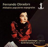 Fernando Obradors Mélodies populaires espagnoles