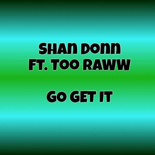 Shan Donn feat. Too Raww