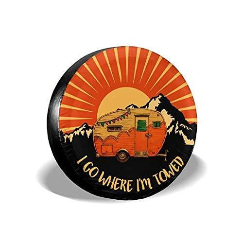 Suminla-Home I Go Where I'm Towed - Cubierta de repuesto para neumáticos a prueba de polvo para remolque, RV, SUV, camión y otros vehículos