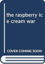 The Raspberry Ice Cream War: A Comic Book for Young People on a Peaceful Europe without Frontiers