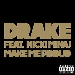 Make Me Proud [feat. Nicki Minaj] [Explicit]