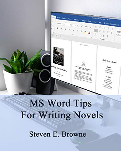 MS Word Tips For Writing Novels (Browne's Writing Tips Book 1) (English Edition)
