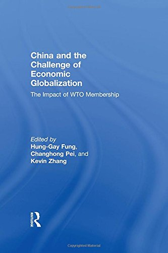 China and the Challenge of Economic Globalization: The Impact of WTO Membership