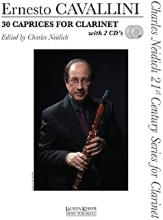 Cavallini: 30 Caprices for Clarinet (Charles Neidich 21st Century Series for Clarinet)