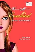 Crueldad / Heartless (Pequeñas mentirosas / Pretty Little Liars) (Spanish Edition)