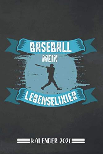 Kalender: Baseball Kalender 2021 | Kalender & Notizbuch| Geschenk für Baseball Fans| 6x9 Format (15,24 x 22,86 cm)