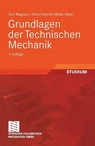 Grundlagen der Technischen Mechanik (German Edition)