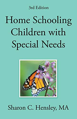 Compare Textbook Prices for Home Schooling Children with Special Needs  ISBN 9781632321787 by Hensley, Sharon