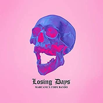 Losing Days (feat. Cody Bando)