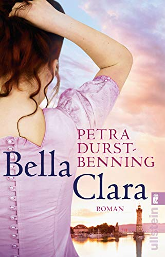 Bella Clara: Roman (Die Jahrhundertwind-Trilogie, Band 3)
