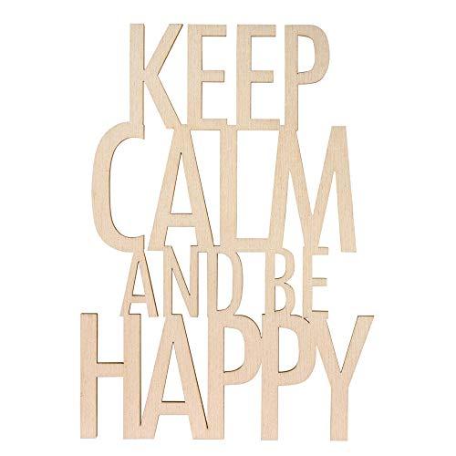 """Rayher 46415505 Ecrit. bois""""Keep calm..be happy""""FSC100%"""